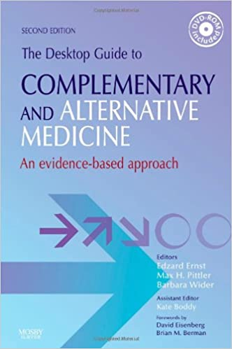 The Desktop Guide to Complementary and Alternative Medicine: An Evidence-Based Approach, 2e