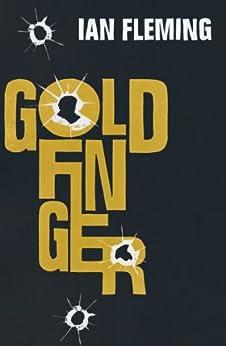 Goldfinger: James Bond 007 de [Fleming, Ian]