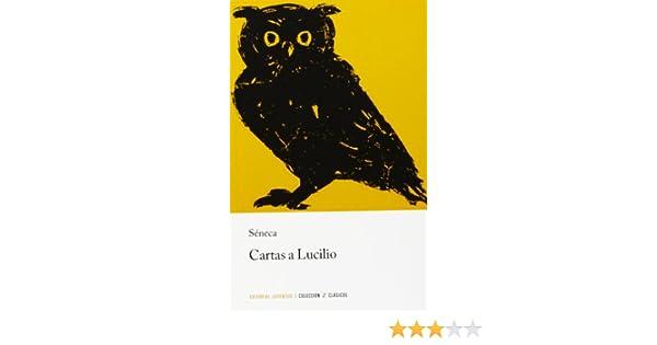 Z Cartas a Lucilio (CLASICOS): Amazon.es: Séneca: Libros