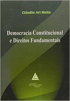 Democracia Constitucional e Direitos Fundamentais