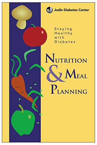 Staying Healthy w/ Diabetes: Nutrition & Meal (Staying Healthy)