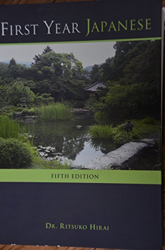 First Year Japanese: Fifth Edition