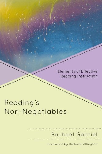 Effective Reading Instruction - Reading's Non-Negotiables: Elements of Effective Reading Instruction