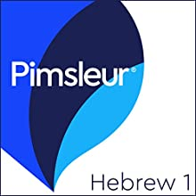 Pimsleur Hebrew Level 1: Learn to Speak and Understand Hebrew with Pimsleur Language Programs Speech by Pimsleur Narrated by Pimsleur