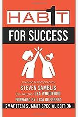 1 Habit For Sucess: SmartFem Summit Special Edition Paperback