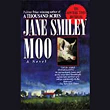Moo Audiobook by Jane Smiley Narrated by Suzanne Toren