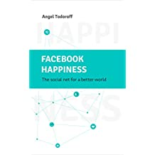 Facebook Happiness (English Edition)