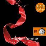 Hésitation (Twilight 3) | Stephenie Meyer