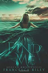 Find Me (Immersed) Paperback