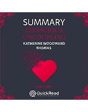 Summary of Conscious Uncoupling by Katherine Woodward Thomas
