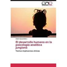 El desarrollo humano en la psicología analítica jungiana: Teoría e implicancias clínicas