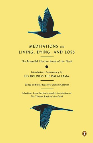 Amazon.com: Meditations on Living, Dying, and Loss: The Essential ...