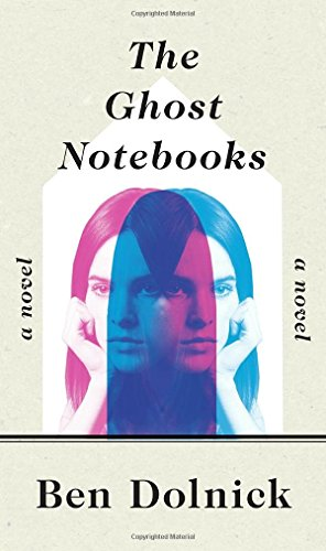 Image of The Ghost Notebooks: A Novel