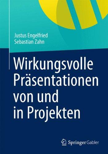 Wirkungsvolle Präsentationen von und in Projekten