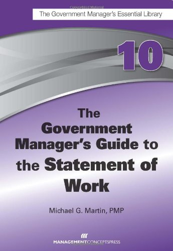 Download The Government Manager's Guide to The Statement of Work PDF