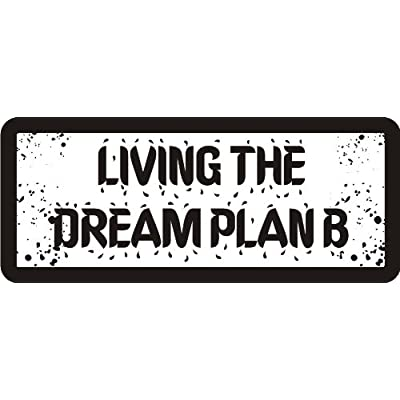 "3 - Living The Dream Plan B 1 1/4"" x 3"" Hard Hat Biker Helmet Stickers Bs393: Automotive"