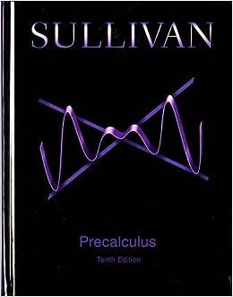 sullivan precalculus 10th edition download