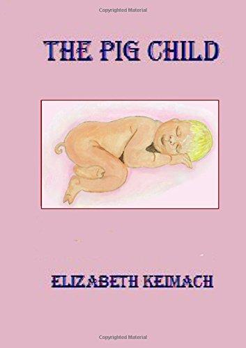 Download THE PIG CHILD pdf epub