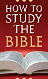 How to Study the Bible (Value Books)