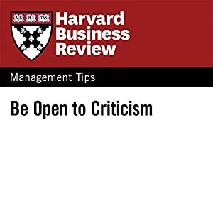 Be Open to Criticism