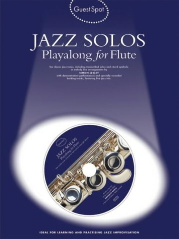 Guest Spot Jazz Solos Playalong For Flute Flt Book/Cd by Various (13-Sep-2004) Paperback ()