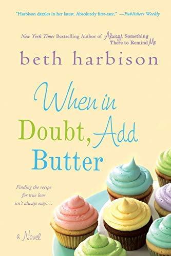 When in Doubt, Add Butter: A Novel (List Of Best Selling Singles In The Us)