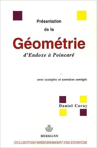 Téléchargement Présentation de la géométrie d'Euxode à Poincaré : Avec exemples et exercices corrigés epub, pdf