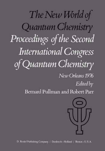 The New World of Quantum Chemistry: Proceedings of the Second International Congress of Quantum Chemistry Held at New Or