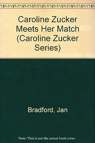 book cover of Caroline Zucker Meets Her Match