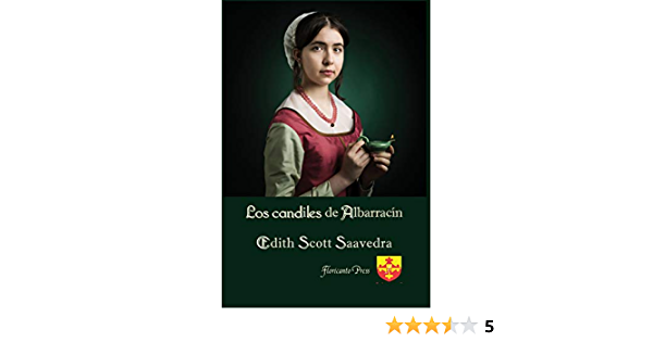Los Candiles De Albarracin Spanish Edition Ebook Saavedra Edith Kindle Store