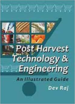 Postharvest Technology And Engineering: An Illustrated Guide por None