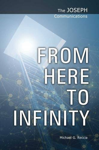 From Here to Infinity (The Joseph Communications)