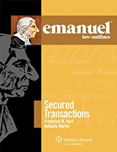 Emanuel Law Outlines for Secured Transactions: 2010 Edition (Emanuel Law Outlines Series)