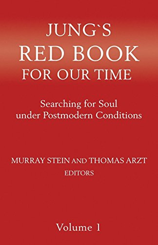Jung`s Red Book For Our Time: Searching for Soul under Postmodern Conditions Volume 1 by Chiron Publications