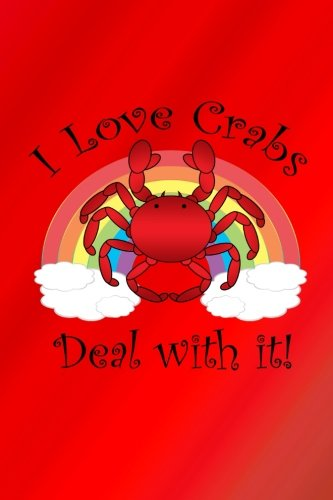 Read Online I love crabs deal with it: Red I love crabs deal with it journal PDF Text fb2 book