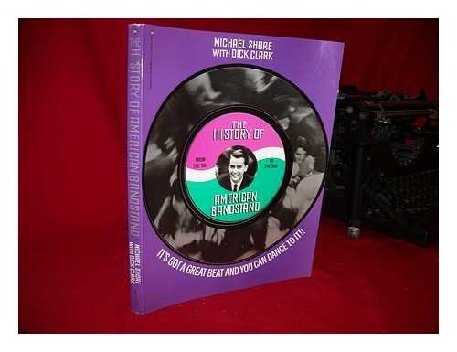 (History of American Bandstand: It's Got a Great Beat and You Can Dance to It)