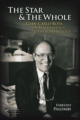 The Personage and the Whole: Gian-Carlo Rota on Mathematics and Phenomenology