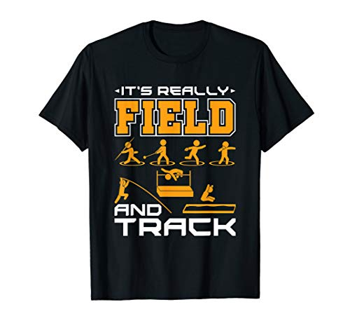 Track T-shirt Sayings (It's Really Field And Track Funny Saying T-Shirt)