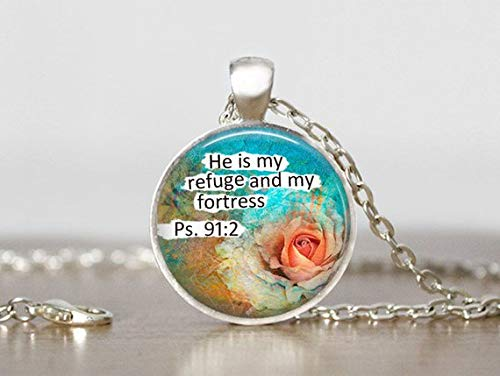 Scripture Necklace, Christian Jewelry, He is My Refuge and Fortress, Psalm 91:2, Inspirational Jewelry, Religious Jewelry, Christian Gift
