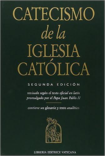 Catecismo De La Iglesia Catolica Spanish Edition 9781574558289 Pablo Juan Ii Books