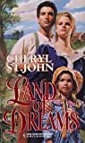 Land Of Dreams (Harlequin Historical)
