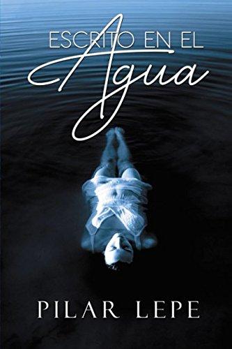 Escrito en el agua (Spanish Edition)