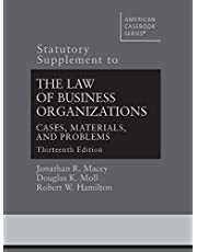 Statutory Supplement to The Law of Business Organizations, Cases, Materials, and Problems