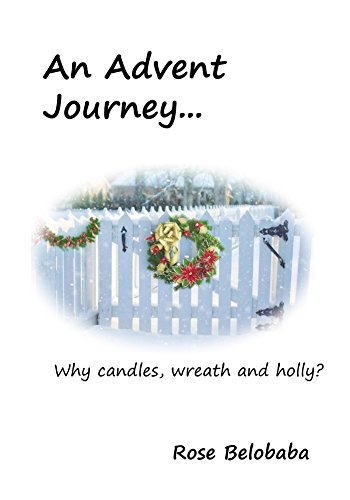 An Advent Journey: Why candles, wreath and holly?