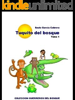 Tuquito del Bosque (Guerreros del Bosque nº 1)