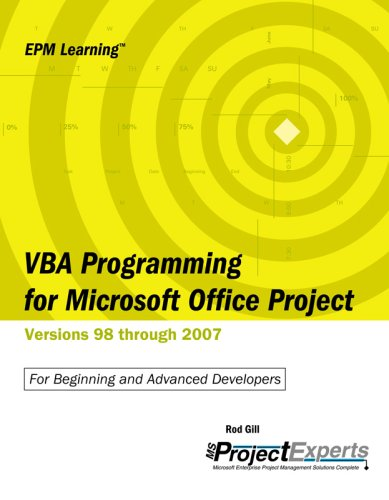VBA Programming for Microsoft Office Project Versions 98 through 2007 (Emp Learning) by Brand: MSProjectExperts