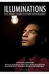 Illuminations: The Friday Flash Fiction Anthology Paperback