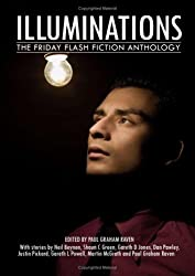 Illuminations: The Friday Flash Fiction Anthology