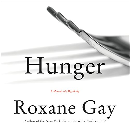 Expert choice for hunger roxane gay audible