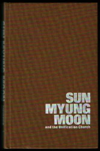 Sun Myung Moon and the Unification Church